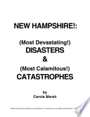 New Hampshire S Most Devastating Disasters And Most Calamitous Catastrophies
