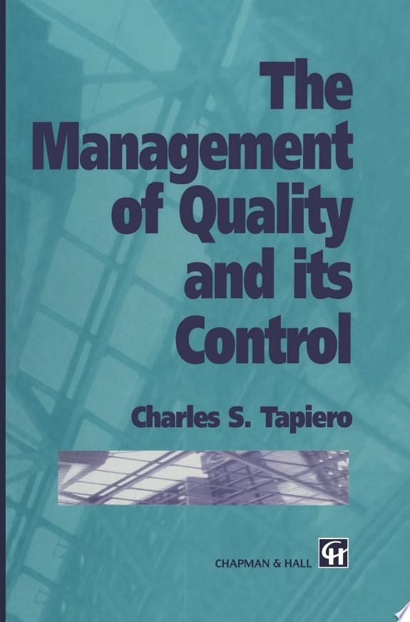 The Management of Quality and its C