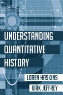 Understanding Quantitative History