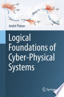 Logical Foundations of Cyber Physical Systems Book
