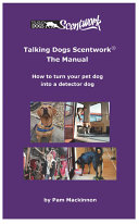 Talking Dogs Scentwork - The Manual
