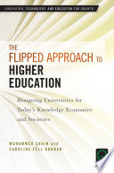 The Flipped Approach to Higher Education