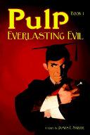 Pulp Book I   Everlasting Evil
