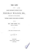 pt. 1 & 2. Life of Thomas Wilson