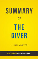 The Giver  by Lois Lowry   Summary   Analysis Book