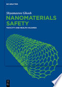 Nanomaterials Safety