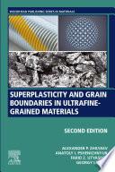 Superplasticity and Grain Boundaries in Ultrafine-Grained Materials