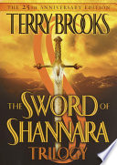 """""""The Sword of Shannara Trilogy"""" by Terry Brooks"""