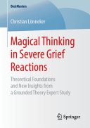 Magical Thinking in Severe Grief Reactions