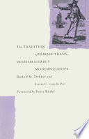 The Tradition Of Female Cross Dressing In Early Modern Europe