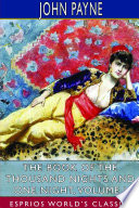 The Book of the Thousand Nights and One Night  Volume I  Esprios Classics
