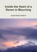Inside the Heart of a Raven in Mourning