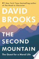 link to The second mountain : the quest for a moral life in the TCC library catalog