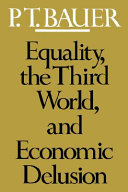 Equality  The Third World  and Economic Delusion