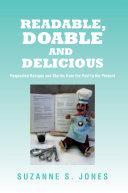 Readable  Doable and Delicious