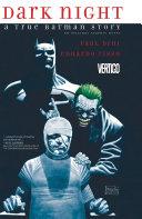 Dark Night: A True Batman Story Pdf/ePub eBook