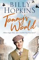 Tommy s World  The Hopkins Family Saga  Book 1