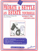 How to Probate & Settle an Estate Yourself, Without the Lawyer's Fees