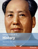Edexcel GCSE (9-1) History Mao's China, 1945-1976 Student Book