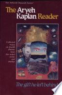 The Aryeh Kaplan Reader