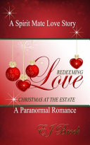 Redeeming Love  Christmas at the Estate