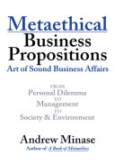 Metaethical Business Propositions