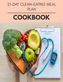 21 day Clean eating Meal Plan Cookbook