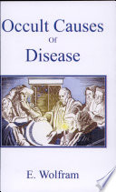 The Occult Causes of Disease Online Book