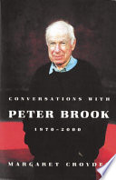 Conversations with Peter Brook  1970 2000