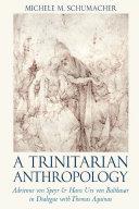 A Trinitarian Anthropology