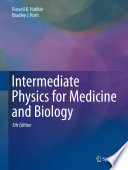 """""""Intermediate Physics for Medicine and Biology"""" by Russell K. Hobbie, Bradley J. Roth"""