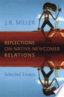 Reflections on Native Newcomer Relations