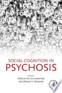 Social Cognition in Psychosis