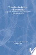 Virtual and Adaptive Environments