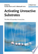 Activating Unreactive Substrates