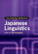The Cambridge Handbook of Japanese Linguistics