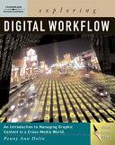 Exploring Digital Workflow