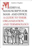Medieval Manuscripts for Mass and Office