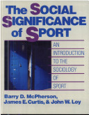 The Social Signifiance of Sport