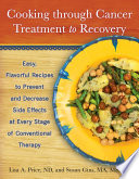 Cooking through Cancer Treatment to Recovery Book