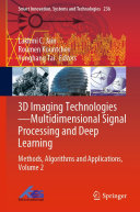 3D Imaging Technologies   Multidimensional Signal Processing and Deep Learning