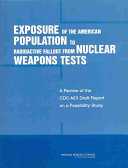 Pdf Exposure of the American Population to Radioactive Fallout from Nuclear Weapons Tests