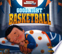 Goodnight Basketball