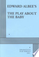 Edward Albee S The Play About The Baby
