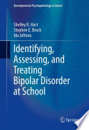 Identifying Assessing And Treating Bipolar Disorder At School Book PDF
