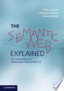 The Semantic Web Explained  : The Technology and Mathematics behind Web 3.0