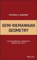 Semi Riemannian Geometry