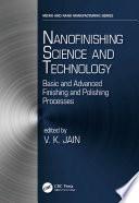 Nanofinishing Science and Technology