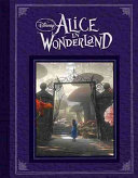 Alice in Wonderland (Based on the motion picture directed by Tim Burton (Reissue))