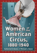 Women of the American Circus  1880  1940
